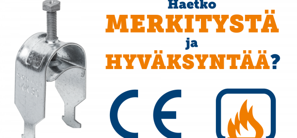Sormat kaarikiinniikkeet ovat CE-merkittyjä ja palohyväksyttyjä